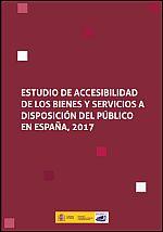Estudio de accesibilidad de los bienes y servicios a disposición del público en España, 2017