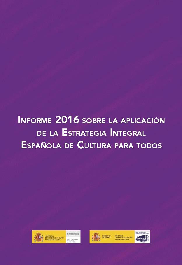 Seguimiento de la Estrategia Integral Española de Cultura para Todos 2016