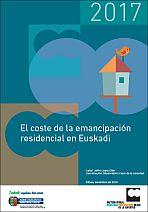 El coste de la emancipación residencial en Euskadi 2017 = Etxebizitza-emantzipazioaren kostua Euskadin 2017