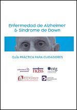 Enfermedad de Alzheimer y Síndrome de Down: guía práctica para cuidadores