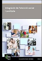 Integració de l'atenció social y sanitària