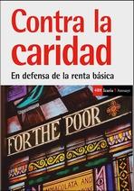Contra la caridad. En defensa de la renta básica