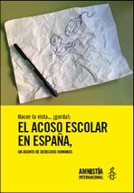 Hacer la vista...¡gorda!: el acoso escolar en España, un asunto de derechos humanos