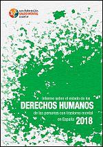 Informe sobre el estado de los derechos humanos de las personas con trastorno mental en España 2018