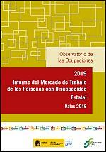 Informe del mercado de trabajo de las personas con discapacidad. Estatal. Datos 2018