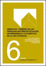 Derechos y deberes de personas en situación de dependencia