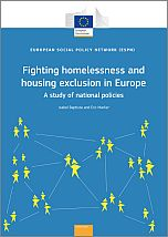 Fighting homelessness and housing exclusion in Europe. A study of national policies