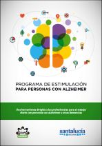 Programa de estimulación para personas con Alzheimer. Una herramienta dirigida a los profesionales para el trabajo diario con personas con Alzheimer u otras demencias