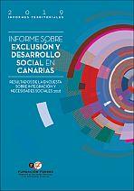 Informe sobre exclusión y desarrollo social en Canarias. Resultados de la Encuesta sobre Integración y Necesidades Sociales 2018. VIII Informe sobre exclusión y desarrollo social en España