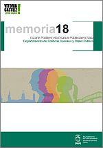 Departamento de Políticas Sociales y Salud Pública. Memoria 2018 = Gizarte Politiken eta Osasun Publikoaren Saila. 2018 Txostena