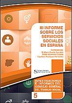 III Informe sobre los Servicios Sociales en España (ISSE III)