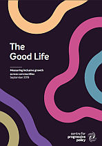 The Good Life. Measuring inclusive growth across communities.