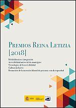 Premios Reina Letizia 2018. Rehabilitación e integración. Accesibilidad universal de municipios. Tecnologías de la accesibilidad. Cultura Inclusiva. Promoción de la inserción laboral de personas con discapacidad