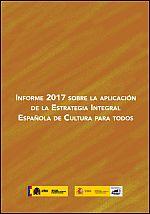 Seguimiento de la Estrategia Integral Española de Cultura para Todos 2017
