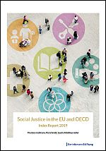 Social Justice in the EU and OECD. Index Report 2019