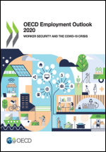 Employment Outlook 2020 : Worker Security and the COVID-19 Crisis.