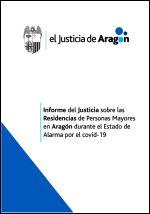 Informe del Justicia sobre las residencias de personas mayores en Aragón durante el estado de alarma por el covid-19