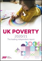 UK Poverty 2020/21. The leading independent report