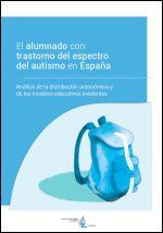 El alumnado con trastorno del espectro del autismo en España