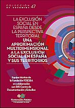La exclusión social en España desde la perspectiva territorial. Una aproximación multidimensional en España y sus territorios