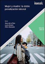 Mujer y madre: la doble penalización laboral