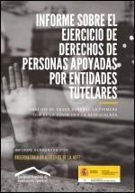 Informe sobre el ejercicio de derechos de personas apoyadas por entidades tutelares