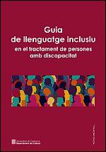 Guía de lenguaje inclusivo en el tratamiento de personas con discapacidad