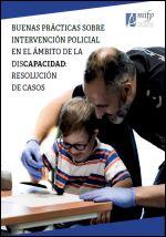 Buenas prácticas sobre intervención policial en el ámbito de la discapacidad