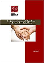 Envejecimiento y atención a la dependencia en los territorios de Euskal Herria.