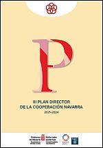 III Plan Director de la Cooperación Navarra 2021-2024 = Nafarroako Lankidetzaren III. Plana Zuzentzailea 2021-2024.