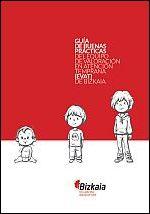 Guía de buenas prácticas del Equipo de Valoración en Atención Temprana (EVAT) de Bizkaia = Bizkaiko Arreta Goiztiarreko Balorazio Taldearen (AGBT) jardunbide egokien gida