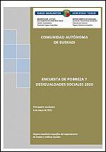Encuesta de Pobreza y Desigualdades Sociales 2020. Comunidad Autónoma de Euskadi = Pobreziari eta Gizarte-Desparekotasunei Buruzko 2020ko Inkesta. Euskal Autonomia Erkidegoa. Emaitza nagusiak.