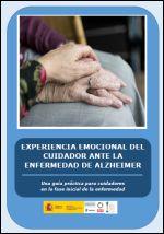 Experiencia emocional del cuidador ante la enfermedad de Alzheimer