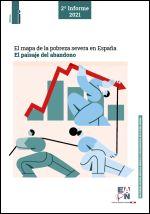 El mapa de la pobreza severa en España. El paisaje del abandono, 2º informe