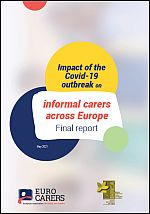 Impact of the Covid-19 outbreak on informal carers across Europe. Final report